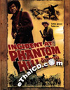 Incident at Phantom Hill [ DVD ]