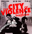 The City of Violence [ VCD ]