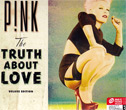 Pink : The Truth About Love (Deluxe version)