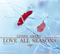 Living Green : Love All Seasons - Winter