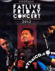 Concert DVD : Friday - Fat Live Friday