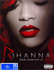 Concert DVD : Rihanna - LOUD Tour Live At The O2