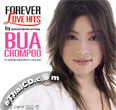 Bua Chompoo : Forever Love Hits