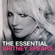 Britney Spears :Essential Britney Spears (2 CDs)