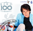 CD+DVD : Bird Thongchai - 100 Pleng Ruk - Vol.6