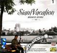 Lerkiat Mahavinijichaimontri : Siam Vacation - Vol.1