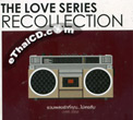 Sony Music : The Love Series - Recollection (2 CDs)