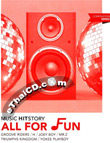 Sony Music : Music Hitstory All For Fun