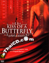 Kiss Of A Butterfly [ DVD ]
