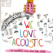 MP3 : RS - We Love Acoustic