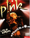 Concert DVD : Pink - Live In Europe
