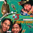 X 3 Supergang : X 3 Supergang