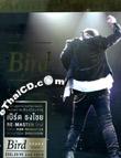 Bird Thongchai : Exclusive Live Audio (3 CDs)