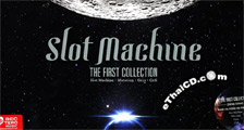 Slot Machine : The First Collection (4 CDs : Boxset)