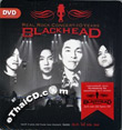Concert DVD : Blackhead - Real Rock concert 10 years