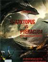 Sharktopus VS. Pteracuda [ DVD ]