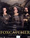 Foxcatcher [ DVD ]