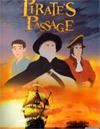 Pirate's Passage [ DVD ]