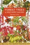 Book : Forest Trees of Southern Thailand Volume 1 (Acanthaceae to Escalloniaceae)