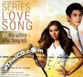 Gun Napat & Gam Wichanee : Series Love Song