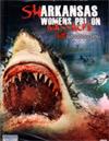 Sharkansas Women's Prison Massacre [ DVD ]