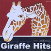 Special collection : Giraffe Hits