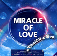 GMM Grammy : Miracle of Love (2 CDs)