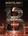 Concert DVDs : Bodyslam - Bodyslam 13