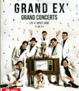 Concert DVD : Grand Ex - Grand Concerts