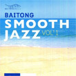 Baitong Music : Smooth Jazz vol.1