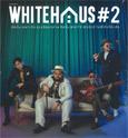 GMM Grammy : Whitehaus - Vol.2