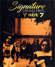 Y Not 7 : Signature Collection of Y Not 7 (3 CDs)
