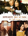 Somewhere Only We Know [ DVD ]