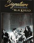 Blackhead : Signature Collection of Blackhead (3 CDs)