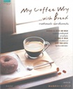 Book : My Coffee Way with Bread