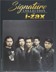 I-Zax : Signature Collection of I-Zax (3 CDs)