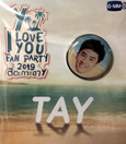Y I Love You Fan Party : Badge - Tay Tawan