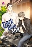 Thai Novel : Dark Blue Kiss