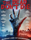 The Dead Don't Die [ DVD ]